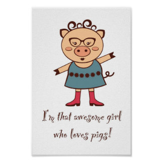 Girl Loves Pigs Poster
