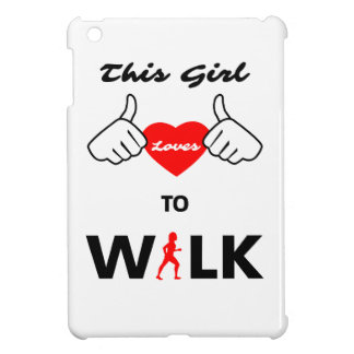 Girl Loves To Walk Case For The iPad Mini