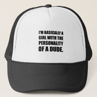 Girl Personality Of Dude Trucker Hat