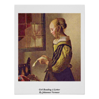Girl Reading A Letter By Johannes Vermeer Poster