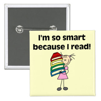 Girl Smart Because I Read Tshirts and Gifts 2 Inch Square Button
