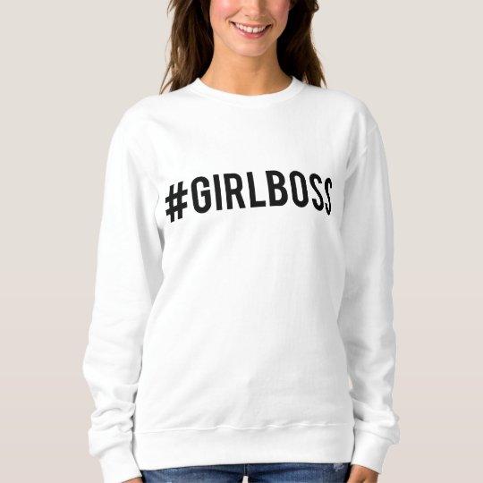 #GirlBOSS Sweatshirt