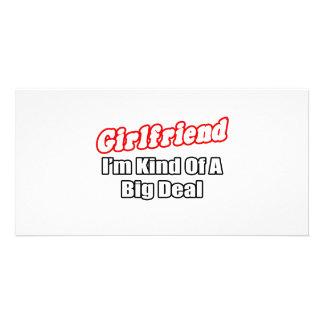 Girlfriend Big Deal Photo Cards