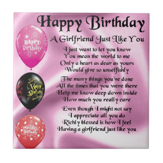Girlfriend poem  -  Happy Birthday Tile