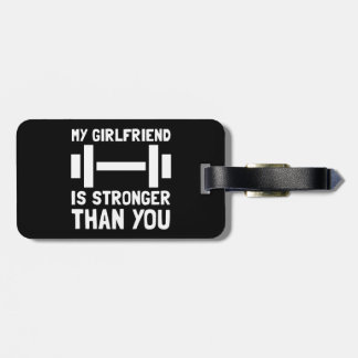 Girlfriend Stronger Luggage Tag