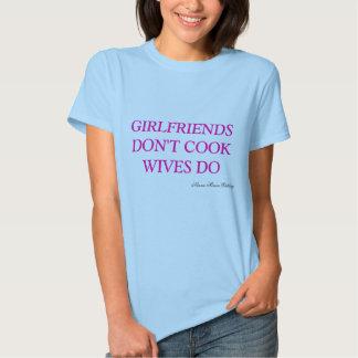 Girlfriends Dont Cook Shirt