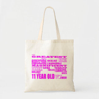 Girls 11th Birthdays : Pink Greatest 11 Year Old Budget Tote Bag