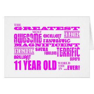 Girls 11th Birthdays : Pink Greatest 11 Year Old Greeting Card