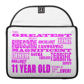 Girls 11th Birthdays : Pink Greatest 11 Year Old Sleeves For MacBook Pro