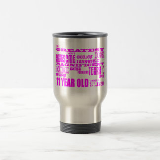 Girls 11th Birthdays : Pink Greatest 11 Year Old Mug