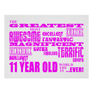 Girls 11th Birthdays Pink Greatest 11 Year Old Poster