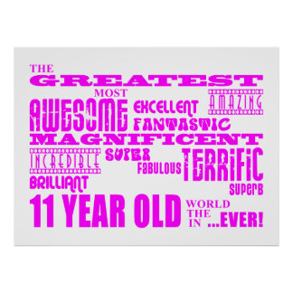 Girls 11th Birthdays : Pink Greatest 11 Year Old Posters