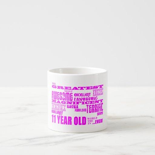 Girls 11th Birthdays : Pink Greatest 11 Year Old Espresso Mugs
