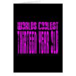 Girls 13th Birthdays Pink Worlds Coolest Thirteen Note Card