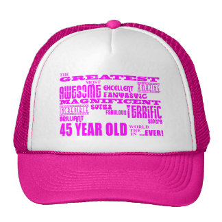 Girls 45th Birthdays Pink Greatest Forty Five Hats