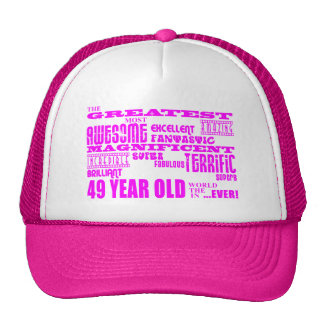 Girls 49th Birthdays Pink Greatest Forty Nine Hats