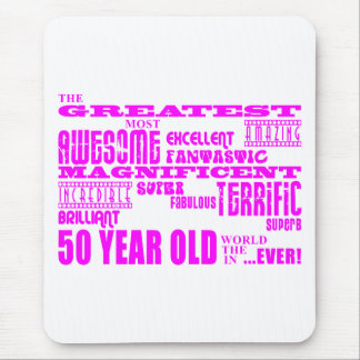 Girls 50th Birthdays Pink : Greatest Fifty Mouse Pad