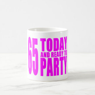 Girls 65th Birthdays : 65 Today and Ready to Party Coffee Mug