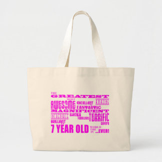 Girls 7th Birthdays : Pink Greatest 7 Year Old Jumbo Tote Bag