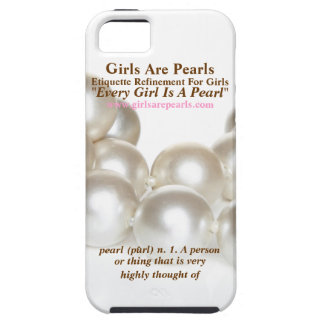 Girls Are Pearls Tough Case