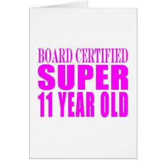 Girls Birthdays B Certified Super Eleven Year Old Cards
