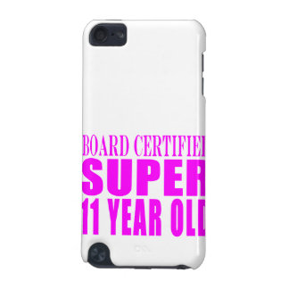 Girls Birthdays B Certified Super Eleven Year Old iPod Touch (5th Generation) Cover