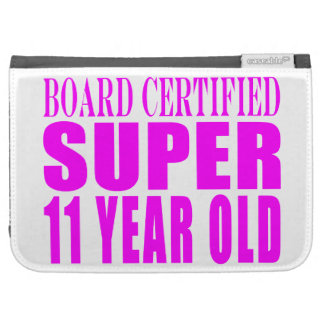 Girls Birthdays B Certified Super Eleven Year Old Kindle Cases