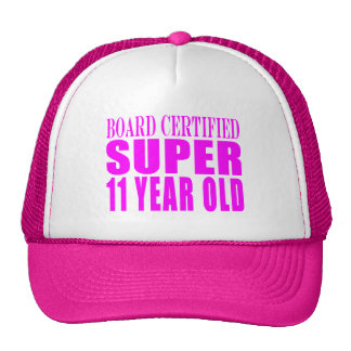 Girls Birthdays B. Certified Super Eleven Year Old Hat