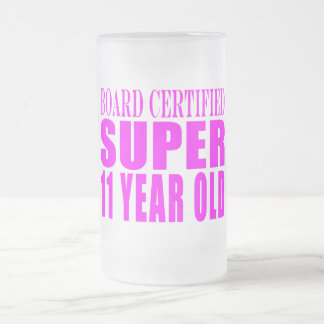 Girls Birthdays B. Certified Super Eleven Year Old Coffee Mugs