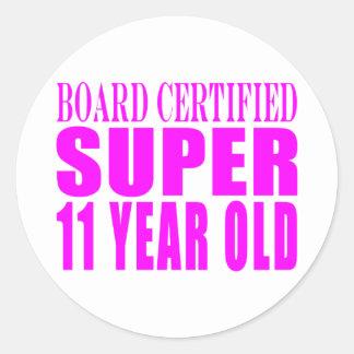 Girls Birthdays B. Certified Super Eleven Year Old Round Sticker