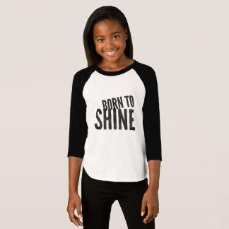 Girls 'Born to Shine' T-Shirt