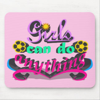 Girls Can Do Anything Mouse Pad
