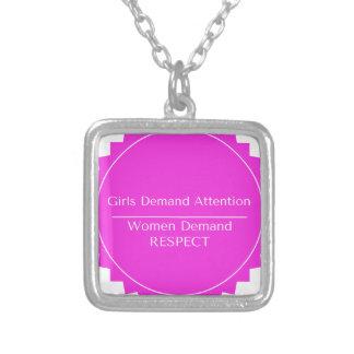 Girls Demand Attention WOMEN DEMAND RESPECT Silver Plated Necklace