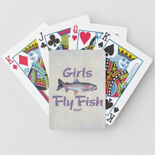 Girls Fly Fish too! Rainbow Trout Fly Fishing Bicycle Playing Cards