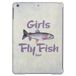 Girls Fly Fish too! Rainbow Trout Fly Fishing iPad Air Case
