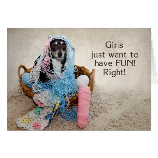 Girls Having Fun - HUMOR - DOG TANGLED IN YARN Card