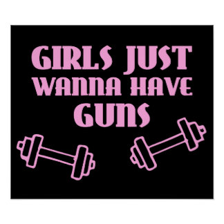 Girls Just Wanna Have Guns Poster