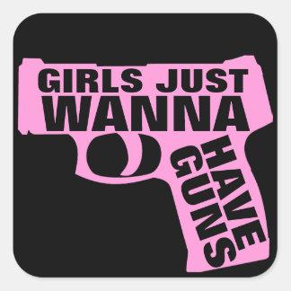 Girls Just Wanna Have Guns Square Sticker