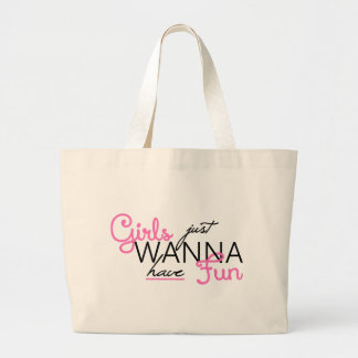 GIRLS JUST WANT TO HAVE FUN GIFTS CANVAS BAG