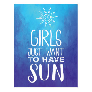 Girls just want to have sun! postcard