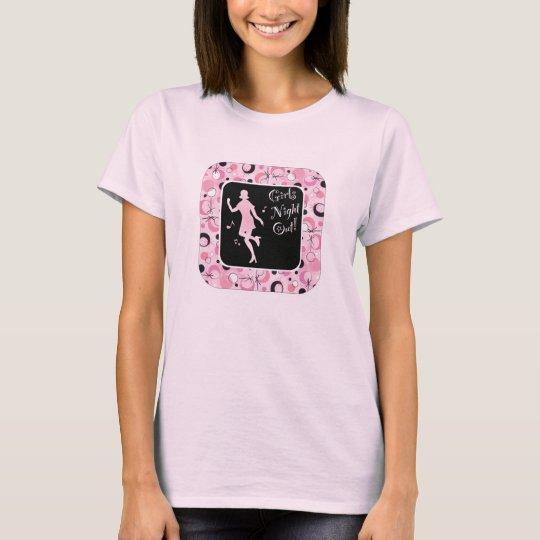 Girls Night Out Dancer T-Shirt