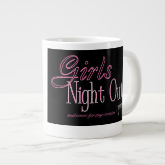 Girls Night Out Giant Coffee Mug