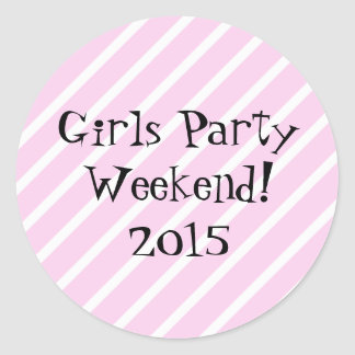 Girls Party Weekend Classic Round Sticker