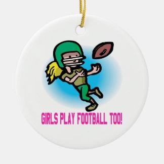 Girls Play Football Too Ceramic Ornament