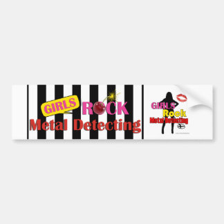 Girls Rock Metal Detecting Bumper Sticker
