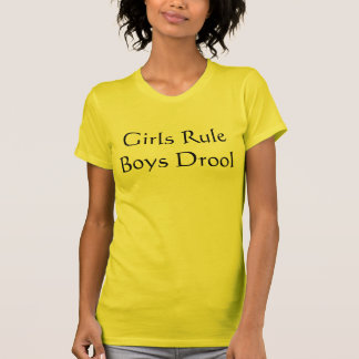Girls Rule Boys Drool T-Shirt