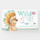 Girls Tribal Wild and Free Boho Baby Shower Banner
