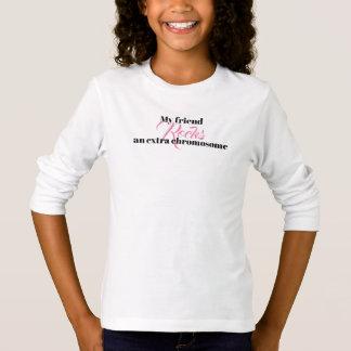 """Girls Tshirt """"My friend rocks an extra chromosome"""