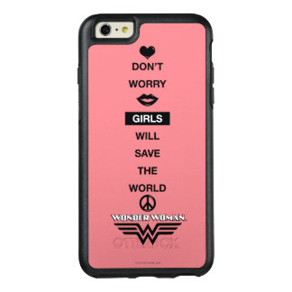 Girls Will Save The World Wonder Woman Graphic OtterBox iPhone 6/6s Plus Case