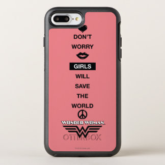 Girls Will Save The World Wonder Woman Graphic OtterBox Symmetry iPhone 7 Plus Case